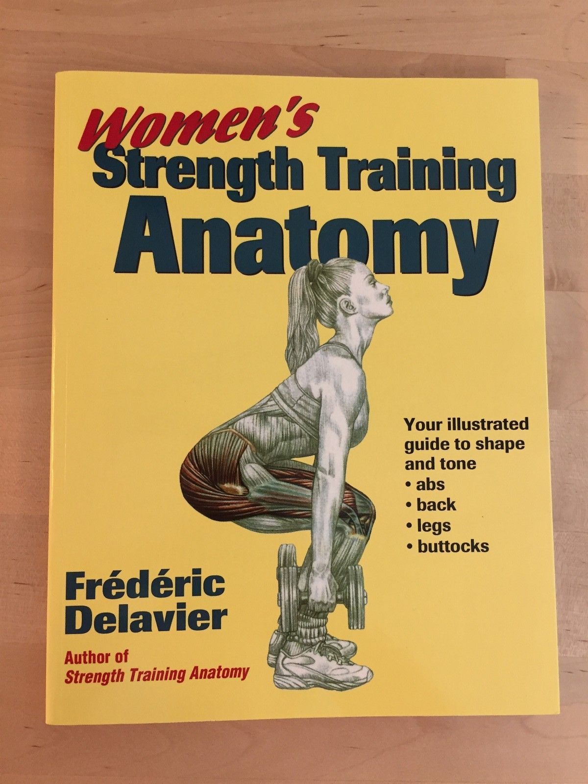 "Women's Strength Training Anatomy - Trondheim  - Selger broken ""Women's Strength Training Anatomy"".  Boken er pent brukt, ingen markeringer. - Trondheim"