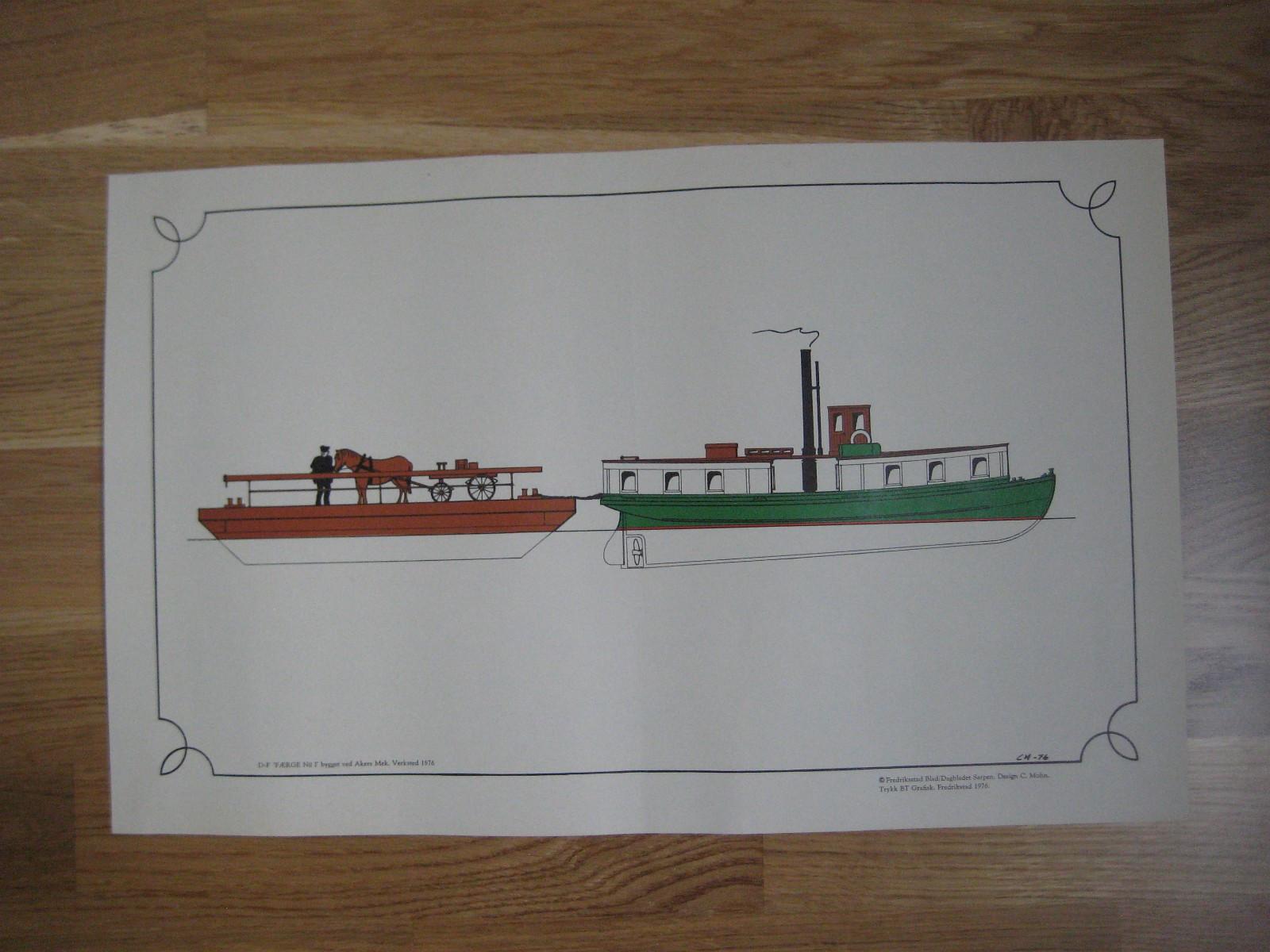 """686) D-F """"FÆRGE No1"""" design C.M. 1976 - Gressvik  - (C.M.=C.Mohn) Bygget ved Akers Mek.v. 1876. Total arkstørrelse ca.29,5x46,5 cm ,- pluss info vedlegg """" """"Een Dampfærge af Jern"""". Vestsiden færgested, Fredrikstad ca.1880. Sendes pent brettet en gang. + porto kr.23,- - Gressvik"""