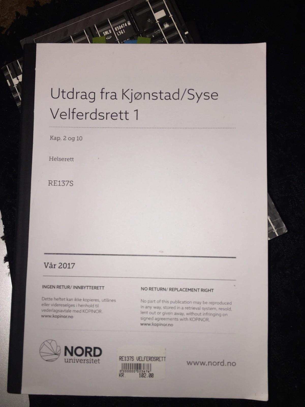 Utdrag fra Kjønstad/Syse Velferdsrett1 - Nordby  - Har et utdrag fra kapittel 2 og 10 i velferdsrett av Kjønstad og Syse, som gis bort. Noe markeringer, men i god stand. Sender mot at du betaler porto! - Nordby