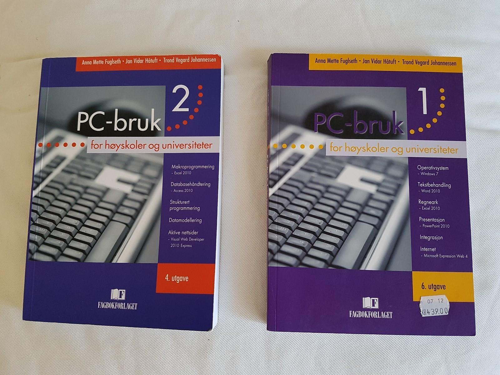 PC bruk 1 og PC bruk 2 - Oslo  - PC-bruk 1 : 6 utgave PC-bruk 2 : 4 utgave - Oslo