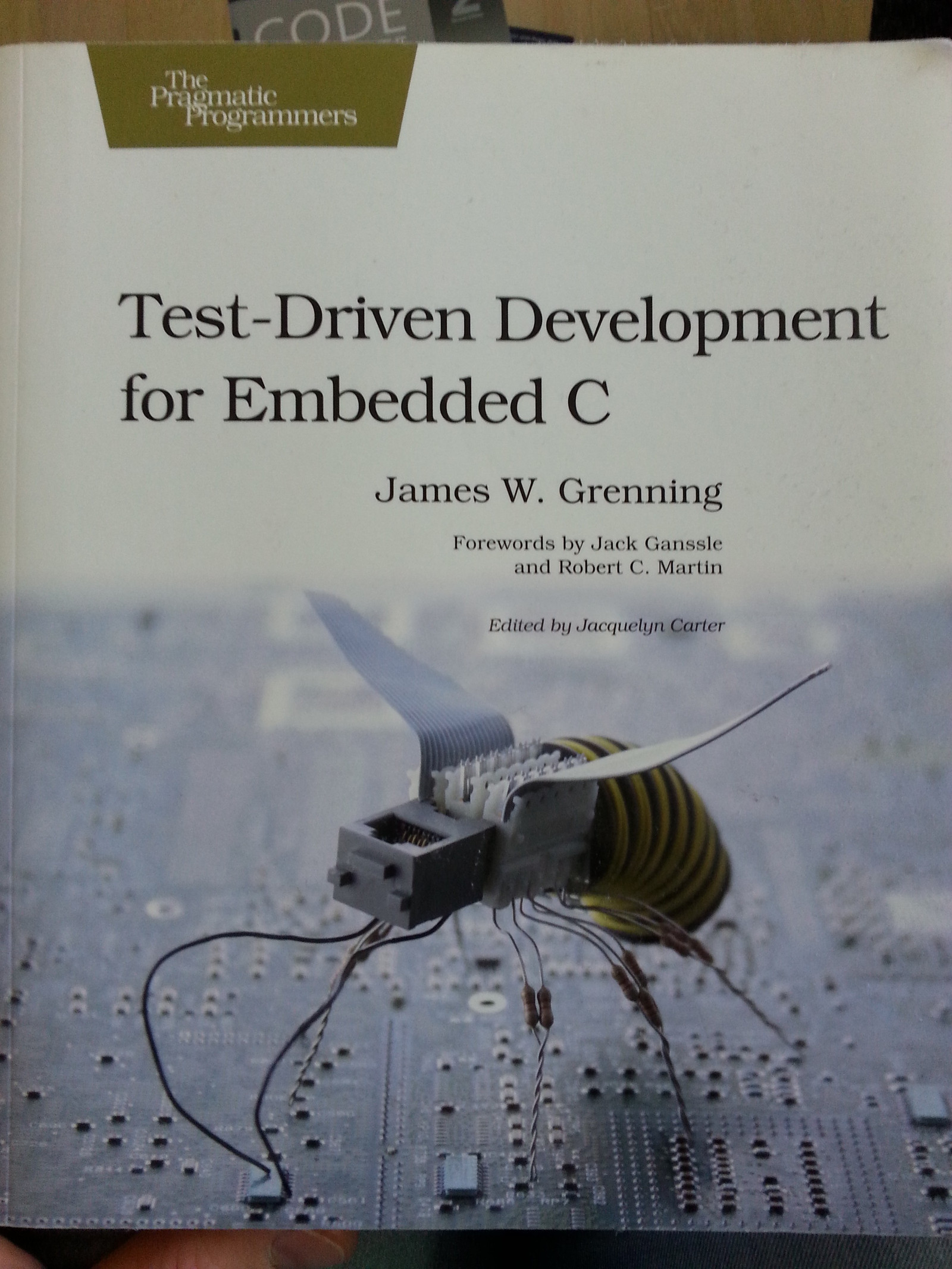 Test Driven Development for Embedded C (James W  Grenning