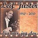 Leif Juster 1910-2010 - Eia var jeg der - CD
