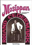 """Roland Cedermark - """"Mosippan"""" - note"""
