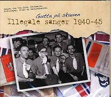 """Gutta på skauen """"Illegale sanger 1940-45"""" - cd"""