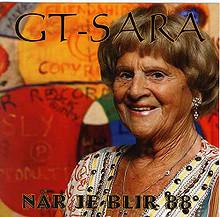 """GT-SARA - """"Når je blir 88"""" - CD"""