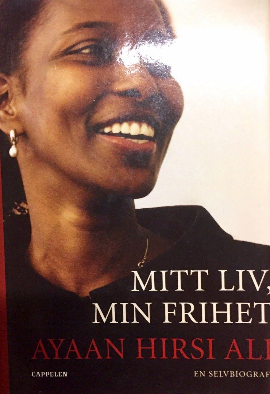 Mitt liv, min frihet, av Ayaan Hirsi Ali - Oslo  - Innbundet. Hentepris. Kr 80,-, kommer i tillegg ved forsendelse. Totalt kr 130,-, kan da sendes til mitt kontonr 83802187621, i DnB. Eller du kan vippse beløpet på tlf 98087430. Husk å oppgi hvilke adresse boken skal sendes til. - Oslo