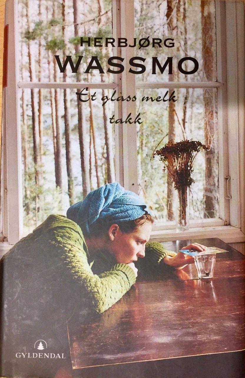 Et glass melk takk, av Herbjørg Wassmo - Oslo  - Som ny! Innbundet. Hentepris. Kr 80,-, kommer i tillegg ved forsendelse. Totalt kr 135,-, kan da sendes til mitt kontonr 83802187621, i DnB. Eller du kan vippse beløpet på tlf 98087430. Husk å oppgi hvilke adresse boken skal sendes til. - Oslo