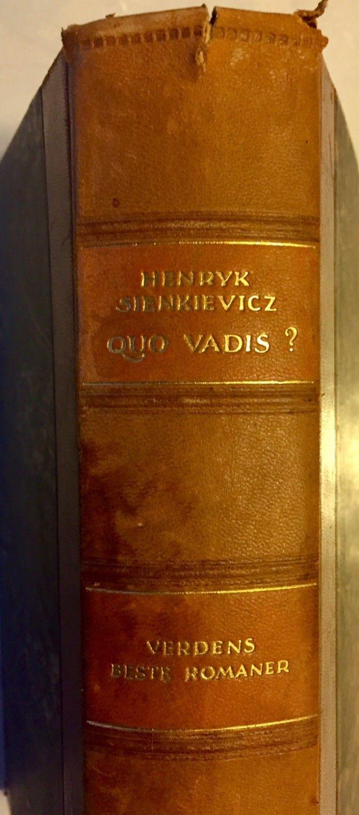 Quo Vadis?, av Henryk Sienkievicz - Oslo  - Innbundet. Klassiker fra 1929. Hentepris. Forsendelse kr 80,- ekstra. Totalt 180,-. Pengene kan vippses til tlf 98087430, eller sendes til konto nr: 83802187621 i DnB. Quo vadis er en historisk roman av den polske forfatter Henryk Sienkiewicz, fø - Oslo