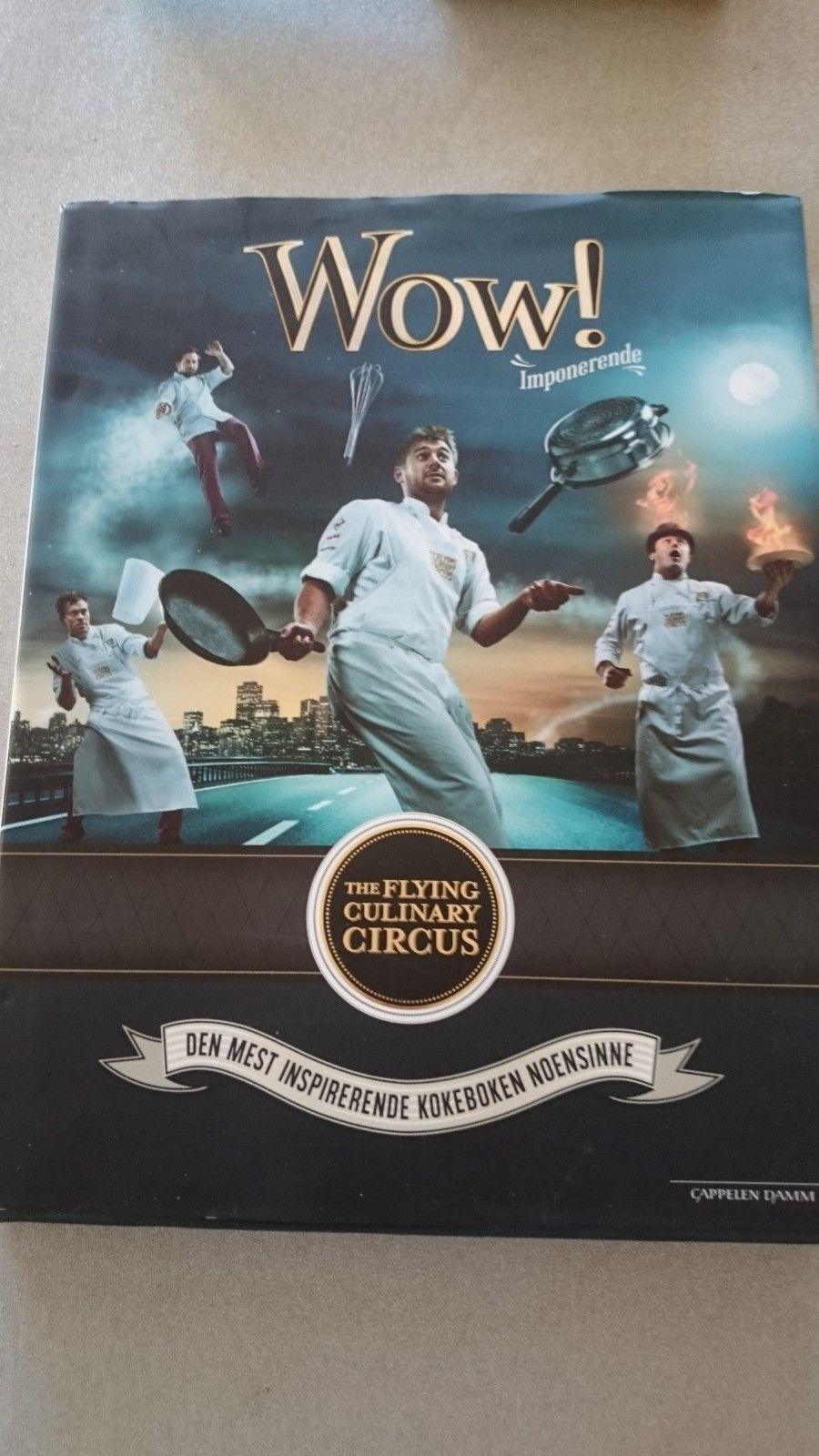 Wow av the flying culinary circus - Oslo  - Wow av the flying culinary circus. - Oslo